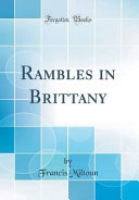 Rambles in Brittany (Classic Reprint)