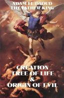 Creation Tree of Life and Origin of Evil