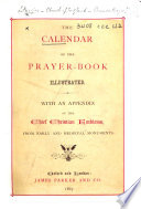 The Calendar of the Prayer Book  Illustrated  Etc