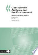 Cost Benefit Analysis And The Environment Recent Developments