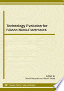 Technology Evolution for Silicon Nano Electronics Book