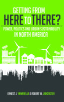 Getting from Here to There  Power  Politics and Urban Sustainability in North America