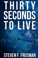 Thirty Seconds to Live Book
