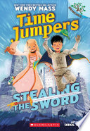 Stealing The Sword A Branches Book Time Jumpers 1
