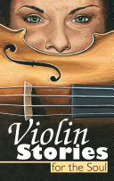 Violin Stories for the Soul