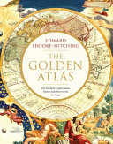 The Golden Atlas by Edward Brooke-Hitching