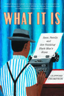 What It Is Book