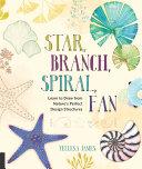 Star, Branch, Spiral, Fan