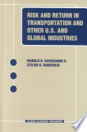 Risk and Return in Transportation and Other US and Global Industries