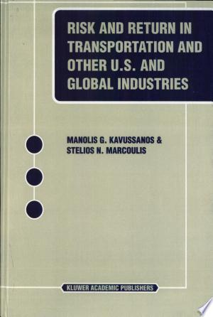 Download Risk and Return in Transportation and Other US and Global Industries Free Books - Get New Books