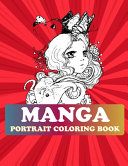 Manga Portrait Coloring Book