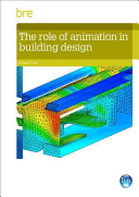 The Role of Animation in Building Design Book