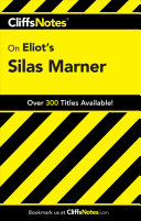 CliffsNotes on Eliot s Silas Marner