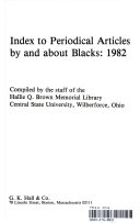 Index to Periodical Articles by and About Blacks  1982