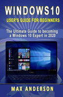 Windows 10 User S Guide For Beginners