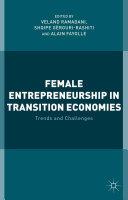 Female Entrepreneurship in Transition Economies