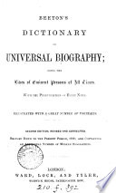 Beeton's Dictionary of universal biography
