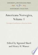 Americana Norvegica Volume 1