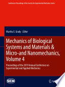 Mechanics of Biological Systems and Materials   Micro and Nanomechanics  Volume 4
