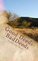 Good Deeds-Bad Deeds