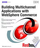 Building Multichannel Applications with WebSphere Commerce Book