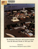 The Response  Recovery  and Lessons Learned from the Missouri Floods of 1993 and 1994