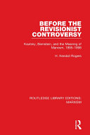 Before the Revisionist Controversy (RLE Marxism)