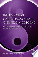 Integrative Cardiovascular Chinese Medicine Book