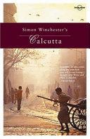 Simon Winchester s Calcutta Book PDF