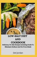 Low Salt Diet And Cookbook Book