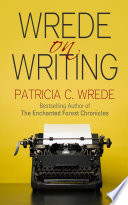 Wrede on Writing Book