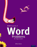 BEAM s Big Book of Word Problems for Years 3 and 4