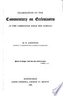 Examination of the commentary on Ecclesiastes  by E H  Plumtre  in the Cambridge Bible for schools Book PDF