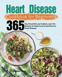 Heart Disease Cookbook for Beginners