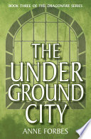 Read Online The Underground City For Free
