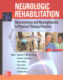 Neurologic Rehabilitation  Neuroscience and Neuroplasticity in Physical Therapy Practice