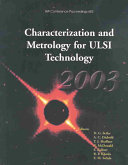 Characterization and Metrology for ULSI Technology  2003