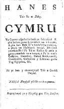 Hanes tair sir ar ddeg Cymru ... At yr hon y chwanegwyd tair o gerddi dwyfol. [The whole in verse.]