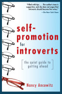 Pdf Self-Promotion for Introverts: The Quiet Guide to Getting Ahead Telecharger