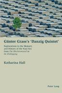 G  nter Grass s  Danzig Quintet