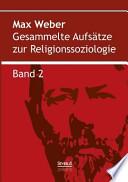 Gesammelte Aufsätze zur Religionssoziologie. Band 2  : Hinduismus und Buddhismus , Band 2