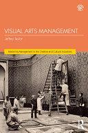 Visual Arts Management  2nd Edition