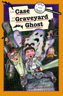 The Case of the Graveyard Ghost  and Other Super Scientific Cases Book PDF