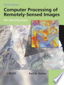 Computer Processing of Remotely Sensed Images Book