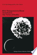 Risk Management in Blood Transfusion  The Virtue of Reality Book