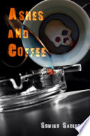 Ashes and Coffee Book
