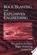 Rock Blasting and Explosives Engineering Book