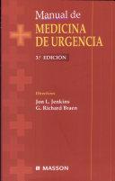 Jenkins, J.L., Manual de medicina de urgencia, 3a ed. ©2003