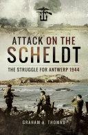 Attack on the Scheldt [Pdf/ePub] eBook