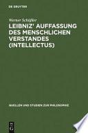 Leibniz' Auffassung des menschlichen Verstandes (intellectus)